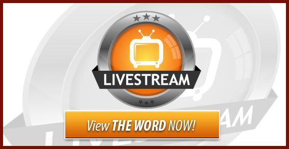 Livestream. View THE WORD now!