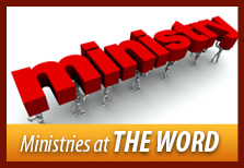Ministries at THE WORD